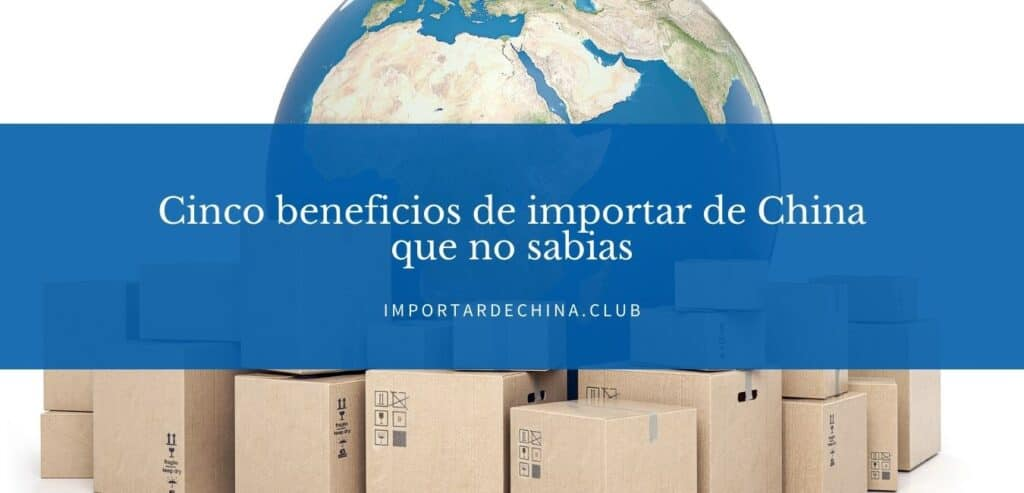 beneficios-de-importar-de-china